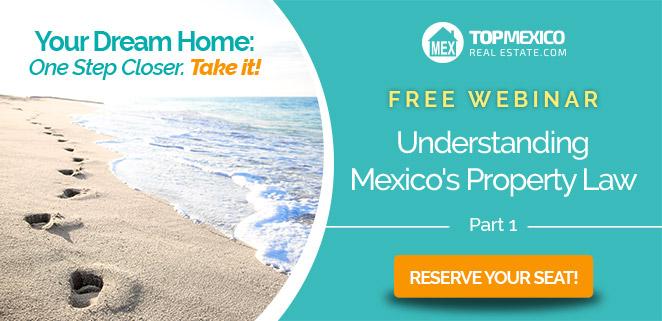 Mexico Real Estate Webinar