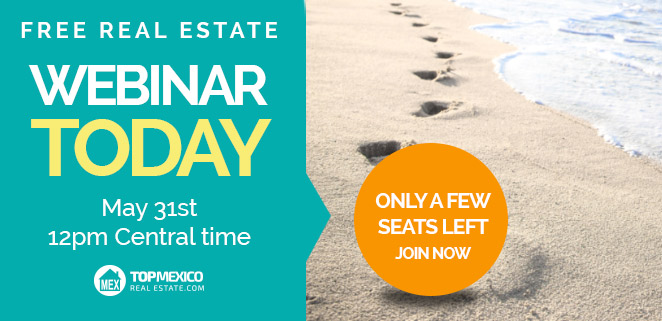 Mexico Real Estate Webinar