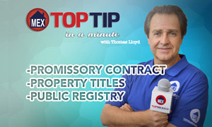 Top Tip – Promissory Contract... by Top Mexico Real Estate