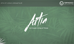 Artia Art-Jungle Living @ Tulum