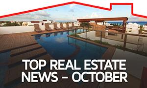 Top Real Estate News – October