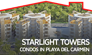 Starlight Towers – Condos in Playa del Carmen