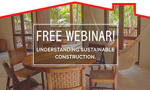 Free Webinar – Understanding Sustainable Construction