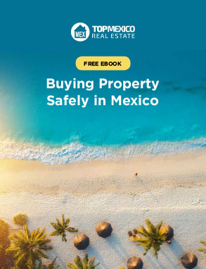 Buying Property Safely in Mexico