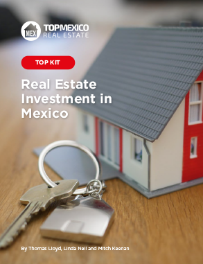 Kit: Real Estate Investment in Mexico