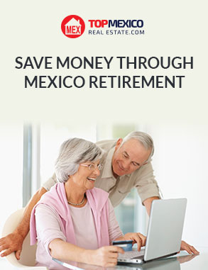 Save Money Through Mexico Retirement