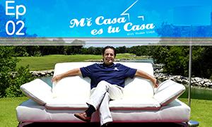 Living la vida Quinta - Mi Casa es tu Casa with Thomas Lloyd (S1E2)
