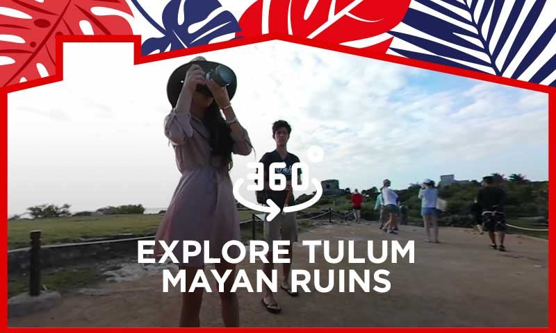 360° Video Explore Tulum Mayan Ruins