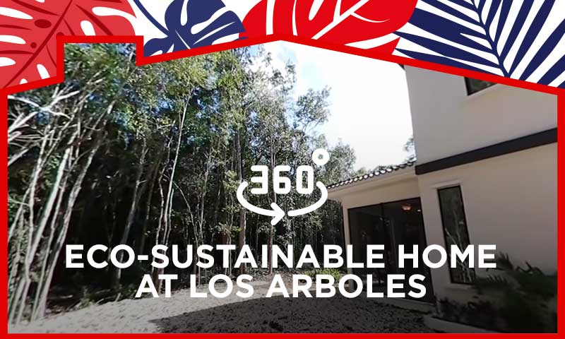 360º Video Guide Tour - Eco-Sustainable Home at Los Arboles
