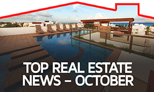 Top Real Estate News – October