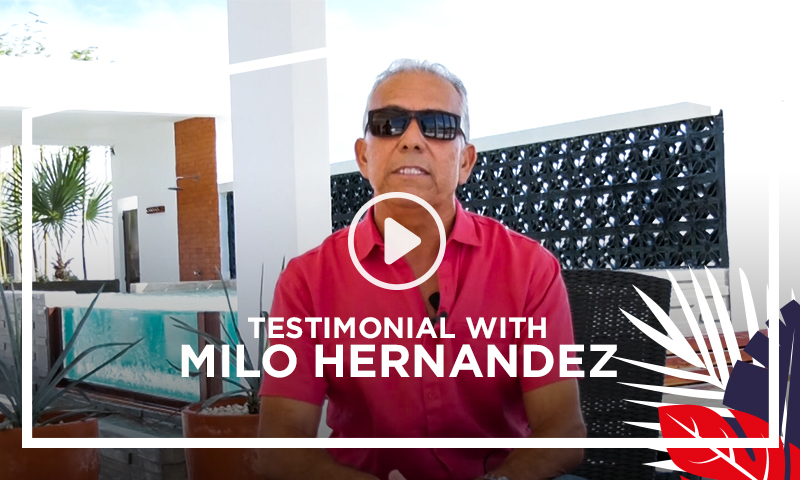 Milo Hernandez - Top Mexico Real Estate Testimonial