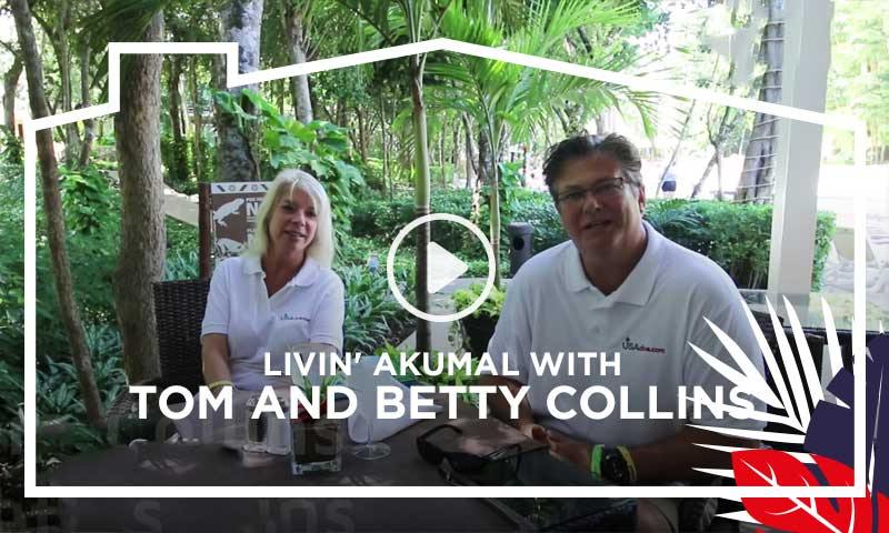 Livin' Akumal with Tom and Betty Collins
