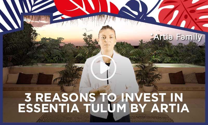 3 Reasons to Invest in Essentia Tulum by Artia