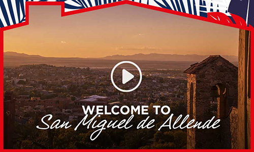 Welcome to San Miguel de Allende
