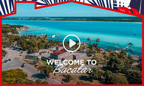 Welcome to Bacalar