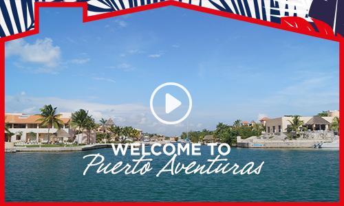 Welcome to Puerto Aventuras